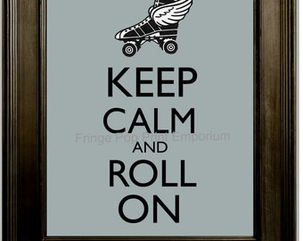 Roller Derby Keep Calm Art Print 8 x 10 - Keep Calm and Roll On - Winged Skate - Roller Skating - Mantra