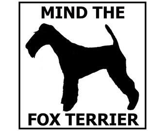 Mind the Fox Terrier ceramic door/gate sign tile