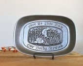 Vintage Wilton Armetale Pewter Bread Dish Give Us This Day Our Daily Bread