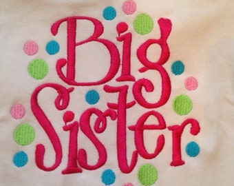 Big sister Custom saying embroidered t-shirt or one piece w/snaps, toddlers, boys, girls