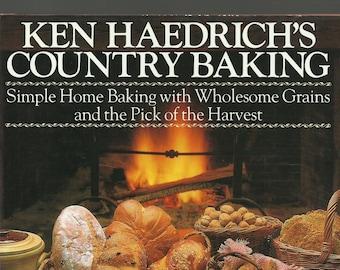 Ken Haerdrich's Country Baking, Vintage Cook Book, Baking