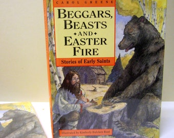 Beggars, Beasts & Easter Fire: Stories of Early Saints