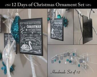 Twelve Days of Christmas - Set of 12 Ornaments - Chalkboard LOOK - 3 x 4 Ornaments