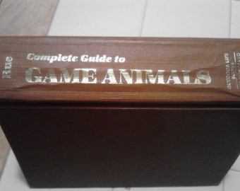 Complete Guide to Game Animals, By Leonard Lee Rue  III