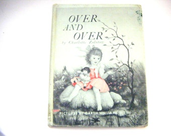 1957 First Edition Hardcover Childrens Book Over And Over By Charlotte Shapiro Zolotow