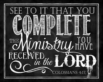 Scripture Art - Colossians 4:17 Chalkboard Style