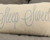 """Sleep Sweet pillow cover - 12""""x18"""" - nursery pillow - guest room -master bedroom pillow - linen pillow - wedding gift - anniversary gift"""