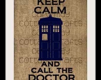 Burlap Print, Dr Who, Keep Calm and Call the Doctor