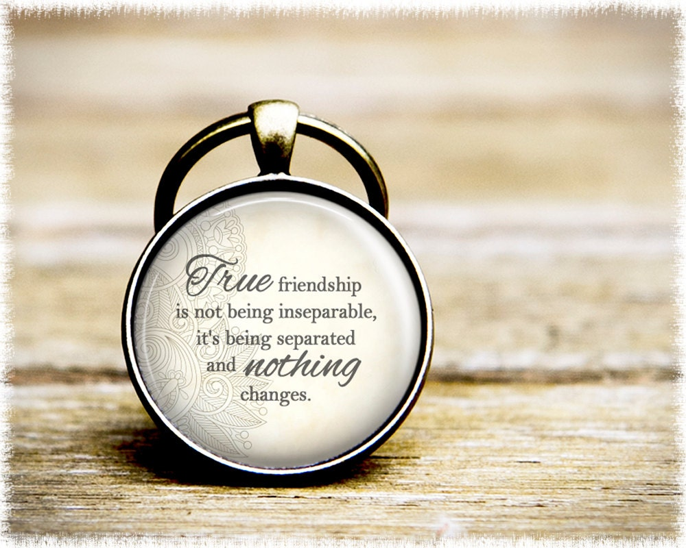 Quotes About Friendship And Distance Friendship Quote Keyrings Inspirational Key Ring Affirmation