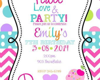 Peace Love Party  Birthday invitations printable or digital file