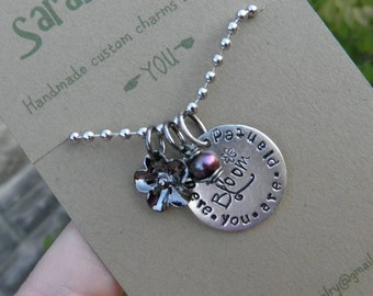 Bloom where you're planted quote necklace