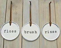Floss Brush Rinse Floss Sign Bathroom Decor Bathroom Sign Bathroom Art Brush Sign Dental Sign