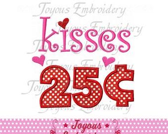 Instant Download Valentine's Day Kisses 25 cents  Applique Machine Embroidery Design NO:1451