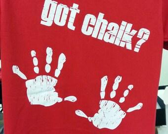 Got Chalk Shirt
