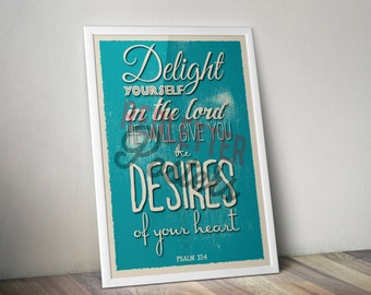 Psalm 37:4 Bible Verse Lyrics Retro Vintage Typography Poster 20x30 Delight yourself in the Lord He will give you the desires of your heart