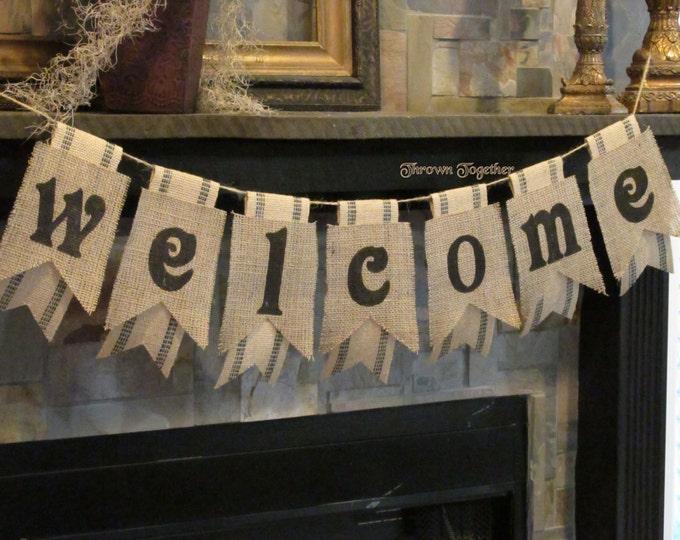 WELCOME Banner- Burlap & Black Webbing Pennants- Home Decor