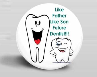 Future Dentist2 - PINBACK BUTTON or MAGNET-2.25 Inch Round