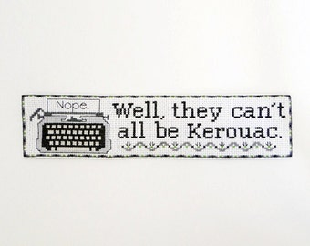 They Can't All Be Kerouac Bookmark Chart/Pattern for Cross Stitch
