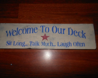 Welcome Rustic Deck Sign