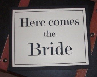 Here Comes the Bride  & .... and they lived happily ever after (2 sided sign) White or Ivory