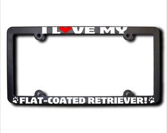 I Love My Flat-Coated Retriever License Plate Frame USA (T)