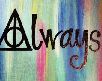 11x14 Always, Harry Potter Painting