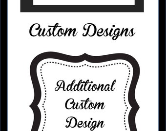 Additional Charge for Custom Add-ons