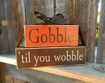 Gobble til you wobble wood stackers--Thanksgiving wood blocks