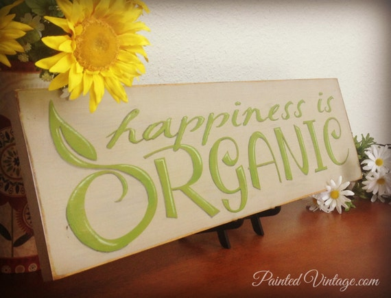 Large Happiness is Organic - Painted Wood Farm Sign