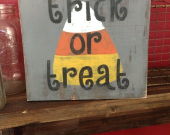 Trick or Treat Candy Corn Wood Sign