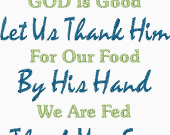 God is Great God is Good Let Us Thank Him for our food by His hand we are Fed Thank You For Our Daily Bread Embroidery Design