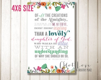 4X6 size Instant Download - Daughter of God quote from President Hinckley
