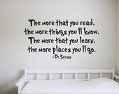 Dr Seuss Quote Sign Vinyl Decal Sticker wall lettering Family The more that you read the more places you will go learn know suess kids books