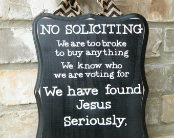 "NO SOLICITING Sign ""Seriously Go Away"""