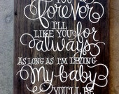 RESERVED for Amy..love you forever, like you for always...CUSTOM hand-painted wooden wall-mountable SIGN