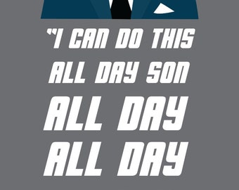 ALL DAY- Schmidt | New Girl Quote Poster