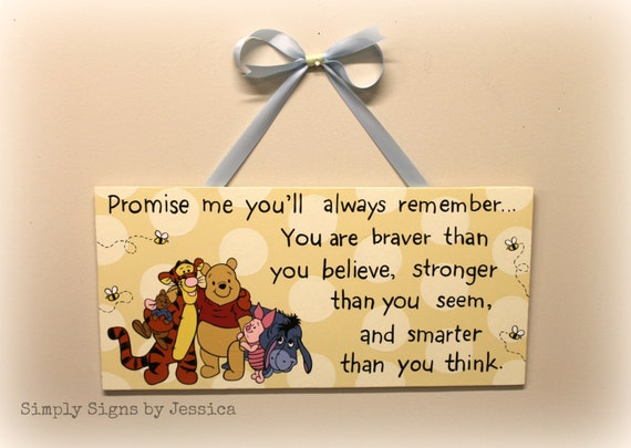 Winnie The Pooh A.A. Milne Quote You Are By SimplySignsByJess