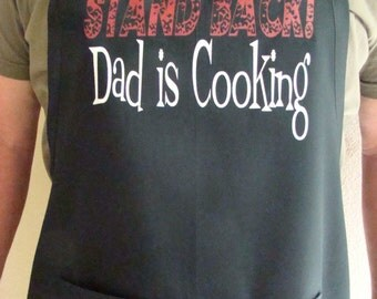 Dad gift Apron - Kitchen, BBQ Apron - STAND BACK Dad's Cooking - Funny Father's Day Gift