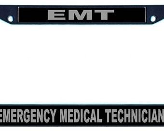 Black EMT Emergency Medical Technician License Plate Frame SKU: LPFRM020-B