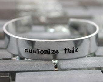 Your Personalized Custom Hand Stamped Message /  Custom Bracelet / Custom Jewelry / Custom Hand Stamped Bracelet / Create Your Own Bracelet