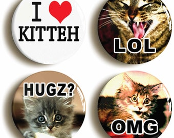 Set of four LOL Cat Kitten Kitteh badges buttons pins OMG HUGZ (1inch/25mm diameter)