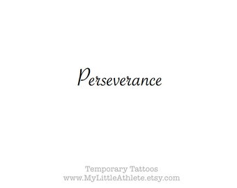 Temporary Tattoo Word - Perseverance - sports quotes - wrist tattoo - small