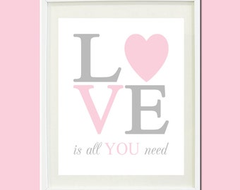 Pink Gray Love Is All You Need Quote Nursery Baby Girl Nursery Art Kids Birthday Baby Shower Gift Print Wall Decor Art Picture Crib Bedding