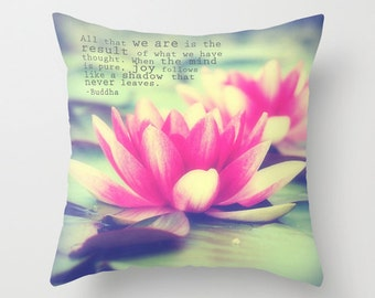 Lotus Pillow Cover, Nature Photography, Typography, Home Decor, Photo Pillow, Throw Pillow, 16x16, 18x18, 20x20, Buddha Quote, Zen