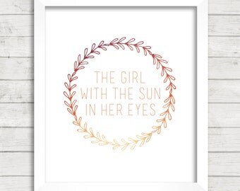 8x10 INSTANT DOWNLOAD - The Girl With the Sun In Her Eyes - The Beatles Lyrics - Art Print - Home & Nursery Decor - Typography