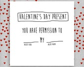 You have permission to _____ my _____. Funny Rude Valentine's Day Card. Boyfriend. Girlfriend. Husband. Wife.