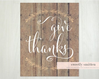 Instant Download 8x10 Give Thanks Rustic Fall Printable, Thanksgiving Printable, Thanksgiving Sign, Autumn Sign, Fall Home Decor
