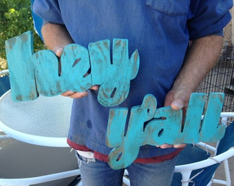 Small Wood Hey Y'all Sign, Distressed, Southern Slang wall decor, housewarming gift, beach house, weddings