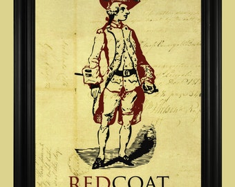 Redcoat Art Print, British Soldier Illustration, Revolutionary War Memorabilia, Vintage Military Poster