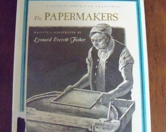 Vintage 1965 The Papermakers Book by Leonard Everett Fisher